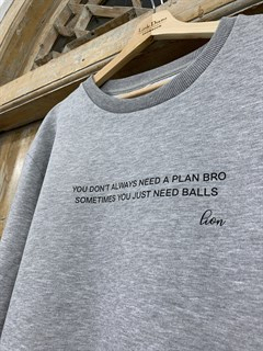 "СВИТШОТ by LION ""You don't always need a plan.."" (футер, UNISEX)"